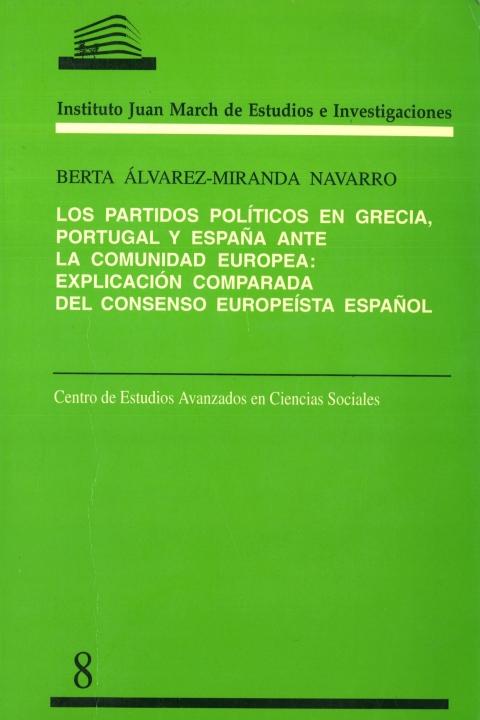 """Portada de """"Los Partidos políticos en Grecia, Portugal y España ante la Comunidad Europea: explicación comparada del consenso europeísta español"""""""