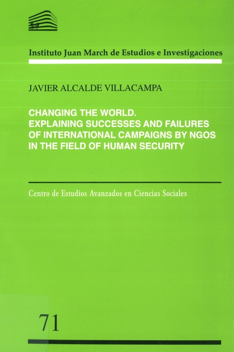 "Portada de ""Changing the world: Explaining successes and failures of international campaigns by NGOS in the field of human security"""