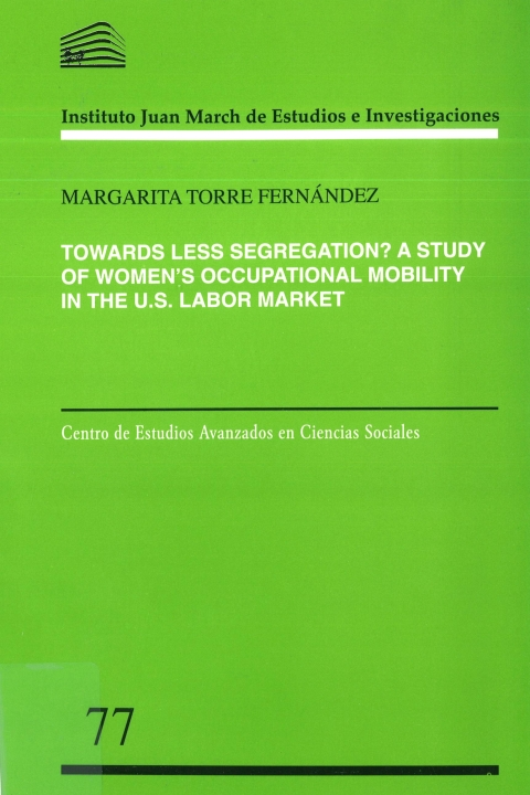 "Portada de ""Towards Less Segregation?: A Study of Woman´s Occupational Mobility in the U.S. Labor Market"""