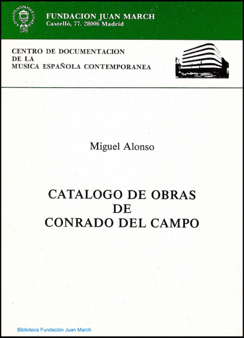 Catálogo de obras de Conrado del Campo [1986]. Biblioteca