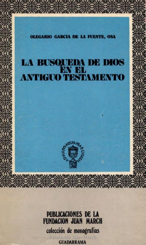 La búsqueda de Dios en el Antiguo Testamento [1971]. Biblioteca