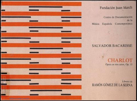 """Portada de """"Charlot : ópera en tres actos : op. 15"""""""