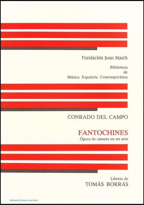 Fantochines : ópera de cámara en un acto [1990]. Biblioteca