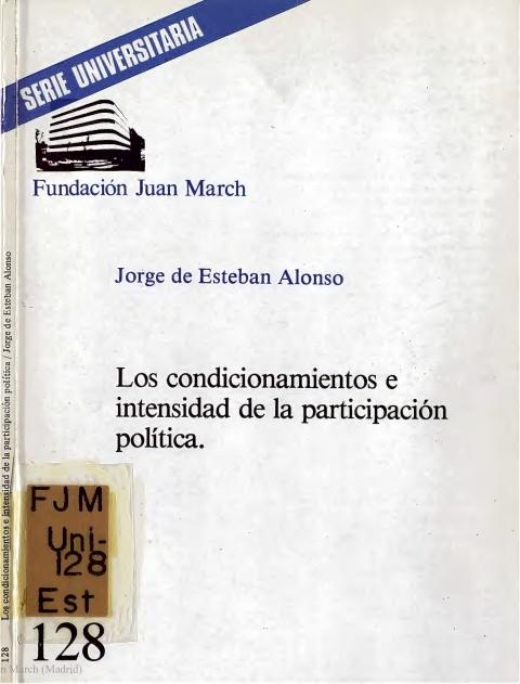 Los condicionamientos e intensidad de la participación política [1980]. Biblioteca