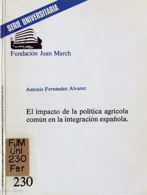 """Portada de """"El impacto de la política agrícola común en la integración española"""""""