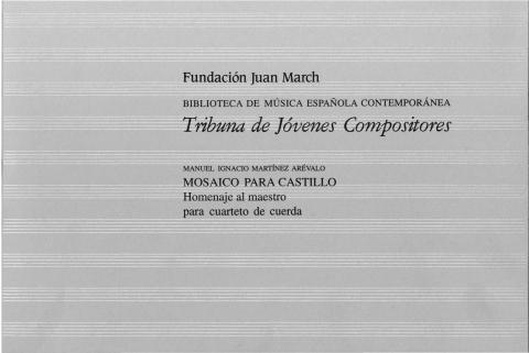 """Portada de """"Mosaico para Castillo: homenaje al maestro: para cuarteto de cuerda"""""""