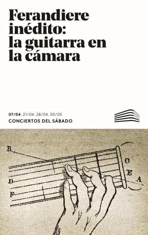 """Portada de """"Ferandiere inédito: la guitarra en la cámara. Conciertos del Sábado. 7 de abril de 2018"""""""