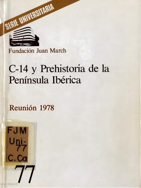 C-14 y Prehistoria de la Península Ibérica [1978]. Biblioteca