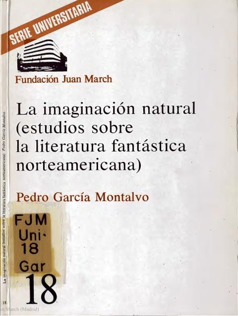 La imaginación natural : (estudios sobre la literatura fantástica norteamericana) [1977]. Biblioteca