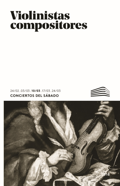 """Portada de """"Violinistas compositores. El violín hispano. Conciertos del Sábado. 10 de marzo de 2018"""""""