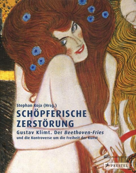 """Portada de """"Gustav Klimt : der Beethoven-Fries und die Kontroverse um die Freiheit der Kunst"""""""