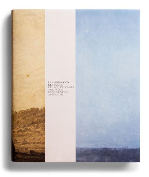 La abstracción del paisaje : del romanticismo nórdico al expresionismo abstracto ; in memoriam Robert Rosenblum (1927-2006). [2007]. Biblioteca
