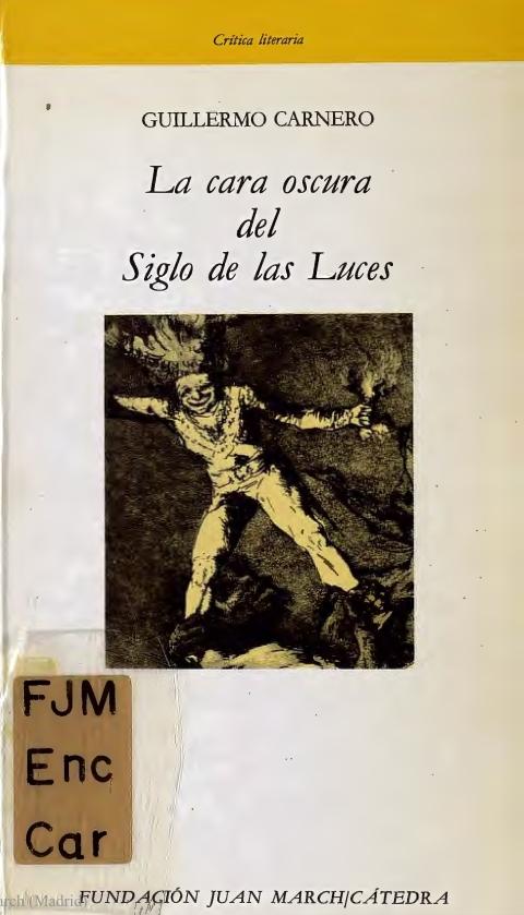 La cara oscura del Siglo de las Luces [1983]. Biblioteca