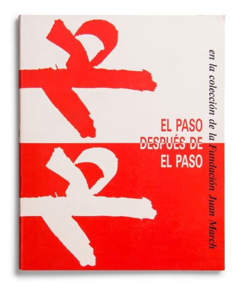 El Paso después de El Paso en la colección de la Fundación Juan March [1988]. Biblioteca