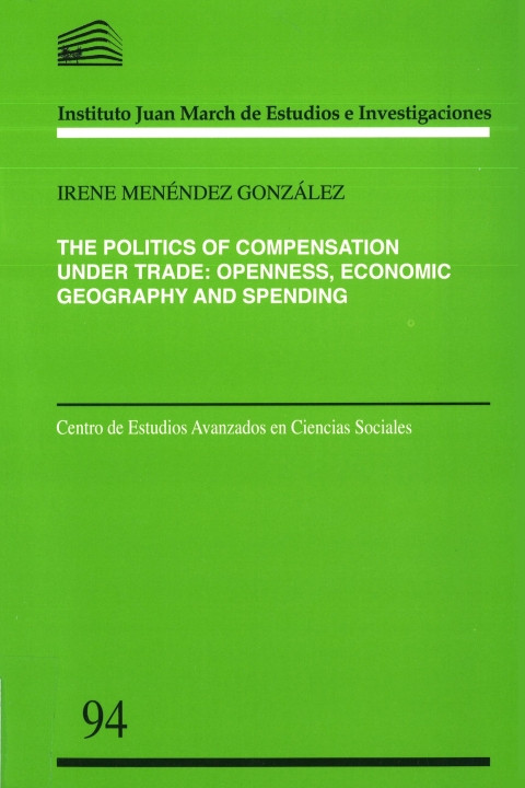"""Portada de """"The Politics of Compensation under Trade: Openness, Economic Geography and Spending"""""""