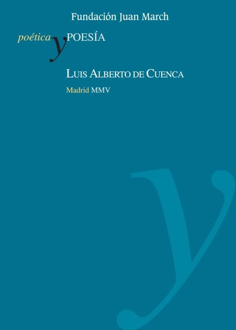 Luis Alberto de Cuenca [2005]. Biblioteca