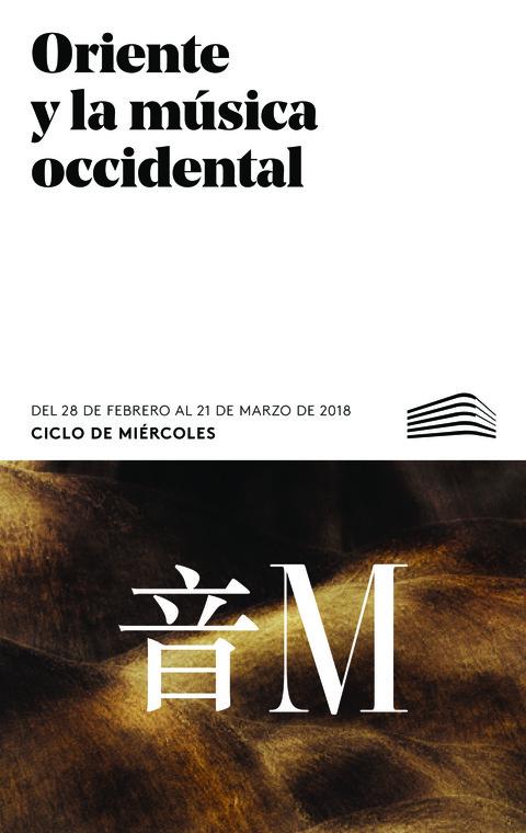"""Portada de """"Oriente y la música occidental. Ciclos de Miércoles. Febrero - Marzo 2018"""""""