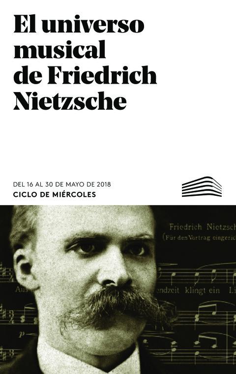 """Portada de """"El universo musical de Friedrich Nietzsche. Ciclos de Miércoles. Mayo 2018"""""""