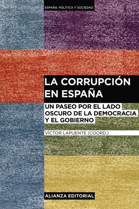 """Portada de """"La corrupción en España: un paseo por el lado oscuro de la democracia y el gobierno"""""""