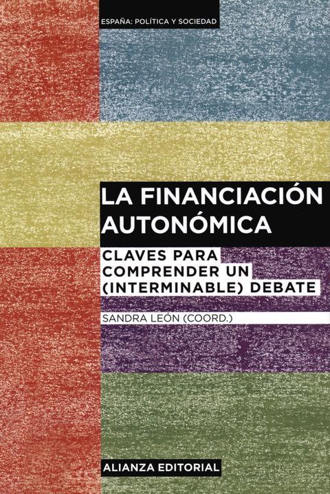 """Portada de """"La Financiación autonómica : claves para comprender un (interminable) debate"""""""