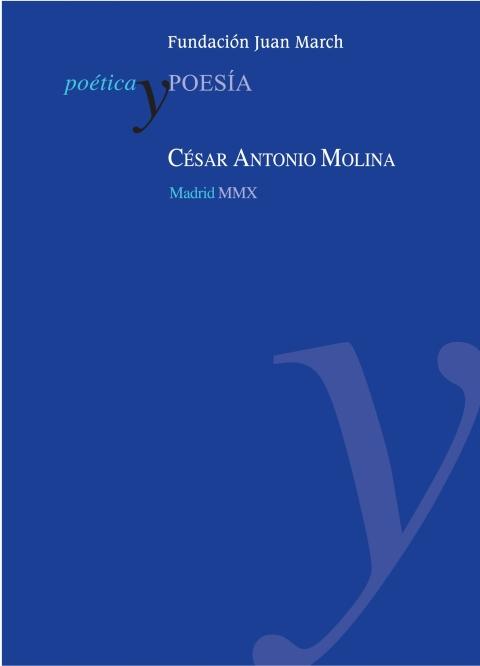 César Antonio Molina [2010]. Biblioteca