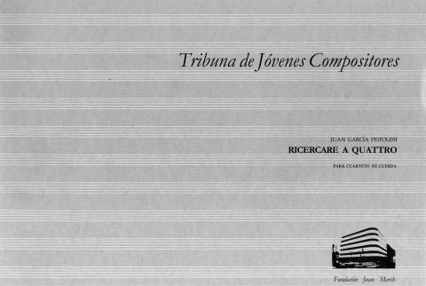 Ricercare a quattro : para cuarteto de cuerda [1983]. Biblioteca