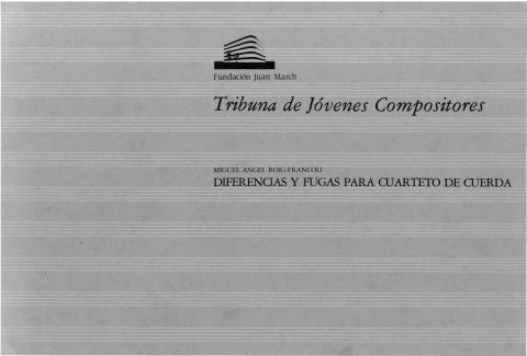 Diferencias y fugas para cuarteto de cuerda [1988]. Biblioteca