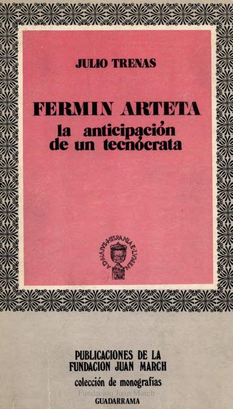 """Portada de """"Fermín Arteta ministro de Isabel II : (la anticipación de un tecnócrata)"""""""