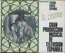 """Programa de mano de """"El caserío"""" : gran producción musical de Televisión Española."""