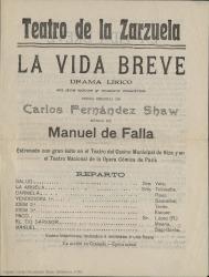 """Programa de mano de """"La vida breve"""", drama lírico en dos actos y cuatro cuadros, original de Carlos Fernández Shaw, música de Manuel de Falla : Teatro de la Zarzuela, Madrid."""