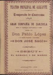Programa de mano con el repertorio y lista general de la Compañía de zarzuela y ópera española dirigida por Pablo López y José Sagi : Teatro Principal de Alicante.