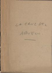 La cruz del abuelo : zarzuela en un acto, dividido en tres cuadros, original y en verso y en prosa / Carlos Fernández Shaw.