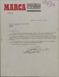 """Carta de Manuel Fernández-Cuesta a Guillermo Fernández-Shaw, aceptando el ofrecimiento de unas informaciones para publicarlas en la sección teatral de """"Marca""""."""