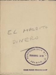 El maldito dinero / Carlos Fernández Shaw.