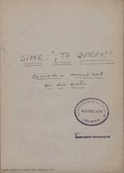 Dime: ¡Te quiero! : comedia musical en dos actos / Guillermo Fernández-Shaw.