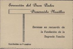 Evocación del Buen Padre Bienvenido Noailles : escenas en recuerdo de la Fundación de la Sagrada Familia. Distribuidas en 9 cuadros / Guillermo Fernández-Shaw.