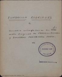 Fundación Rodríguez : comedia estrafalaria en dos actos / original de Federico Romero y Guillermo Fernández-Shaw.