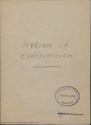See work details: Myriam la conspiradora
