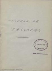 Tierra de jaguares / Guillermo Fernández-Shaw.
