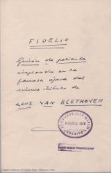 Fidelio : guión de película inspirado en la famosa ópera del mismo título / de Luis [sic] Van Beethoven, adaptada por Guillermo Fernández-Shaw.