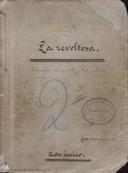 La revoltosa : zarzuela en un acto y tres cuadros en verso / Carlos Fernández Shaw, José López Silva.