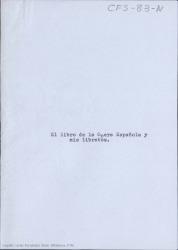 El libro de la ópera española y mis libretos / Carlos Fernández Shaw.
