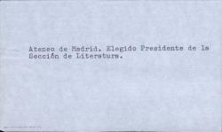 Elegido Carlos Fernández Shaw Presidente de la Sección de Literatura del Ateneo de Madrid. (Madrid)