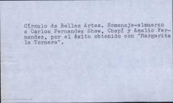 """Homenaje-almuerzo en el Círculo de Bellas Artes a Carlos Fernández Shaw y Amalio Fernández por el éxito obtenido con """"Margarita la Tornera"""". (Madrid)"""