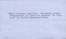 """Concesión del premio """"Fastenrath"""" por la Real Academia Española al libro de Carlos Fernández Shaw """"La vida loca"""". (Madrid)"""