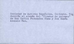 """Contrato de la Sociedad de Autores Españoles para la traducción al alemán de la obra """"El tirador de palomas"""" de Carlos Fernández Shaw y Ramón Asensio Mas."""