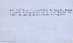 """Permiso de la Sociedad General de Autores de España para la adaptación de la obra """"La revoltosa"""" en una película sonora en español. (Madrid)"""
