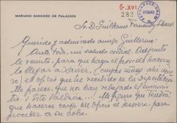 Tarjeta de Mariano Sánchez de Palacios a Guillermo Fernández-Shaw, adjuntando un oficio de la Diputación para que se lo haga llegar a Xavier [?] y comentando sus múltiples actividades.
