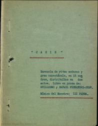 Oasis : zarzuela de ritmo moderno y gran espectáculo, en quince cuadros, distribuidos en dos actos / libro en prosa de Guillermo y Rafael Fernández-Shaw ; música del maestro Isi Fabra.