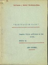 Habitación 2-22 : comedia lírica policiaca en dos actos / Guillermo y Rafael Fernández-Shaw.